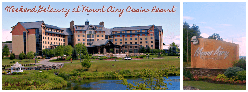 Weekend getaway at Mount Airy Casino Resort