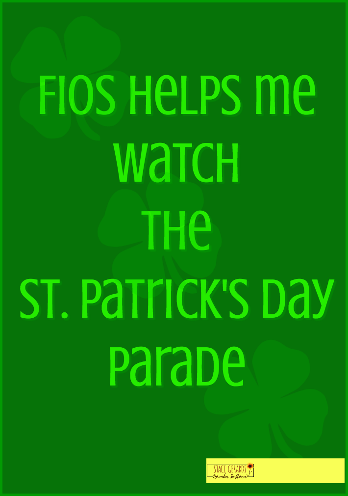 FiOS helps me watch the St Patrick's Day Parade