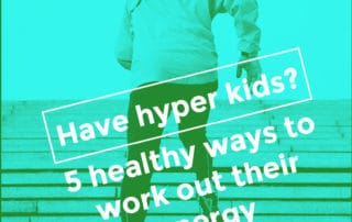 Have hyper kids Work out their energy
