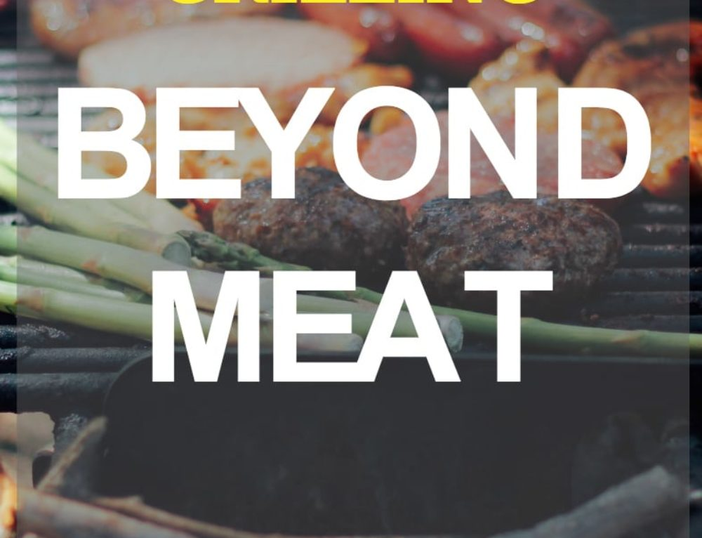 Forget the patties – Let's eat pizza! Grilling beyond meat.