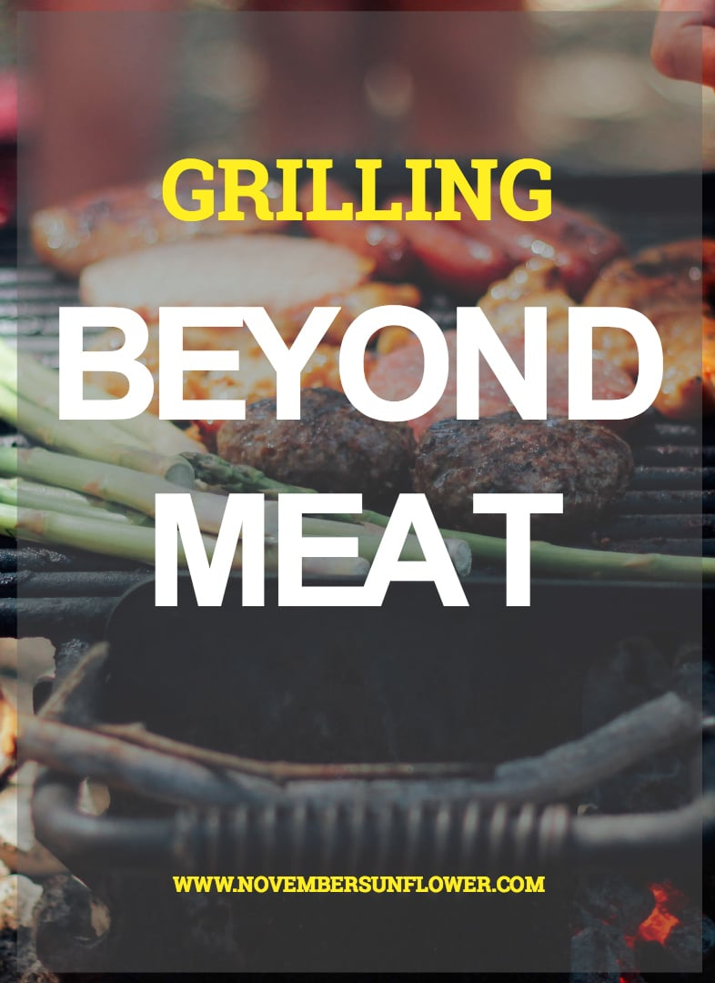 grilling beyond meat