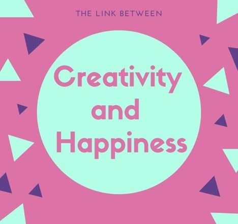 link between creativity and happiness