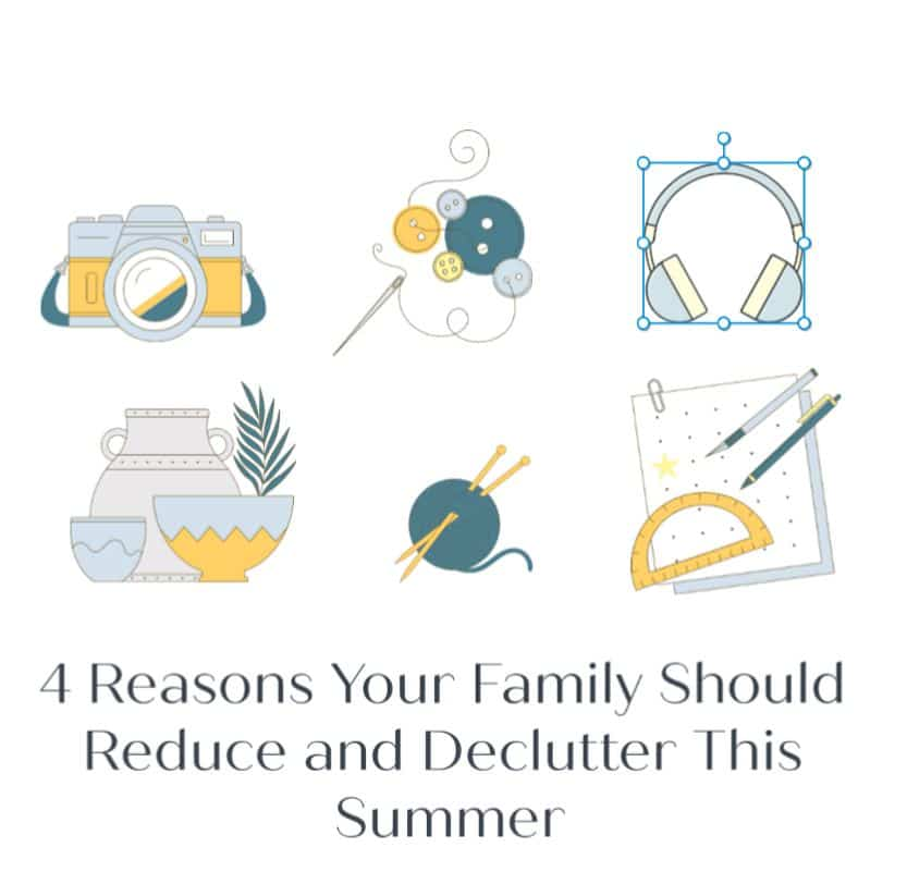 reasons families should reduce and declutter this summer