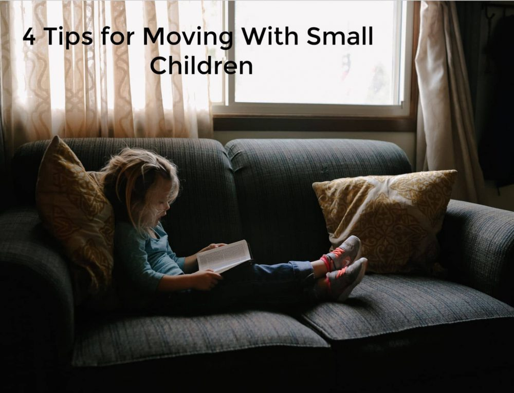 4 Tips for Moving with Small Children