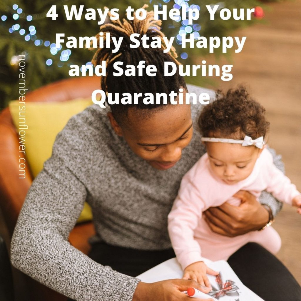 stay happy and safe during quarantine