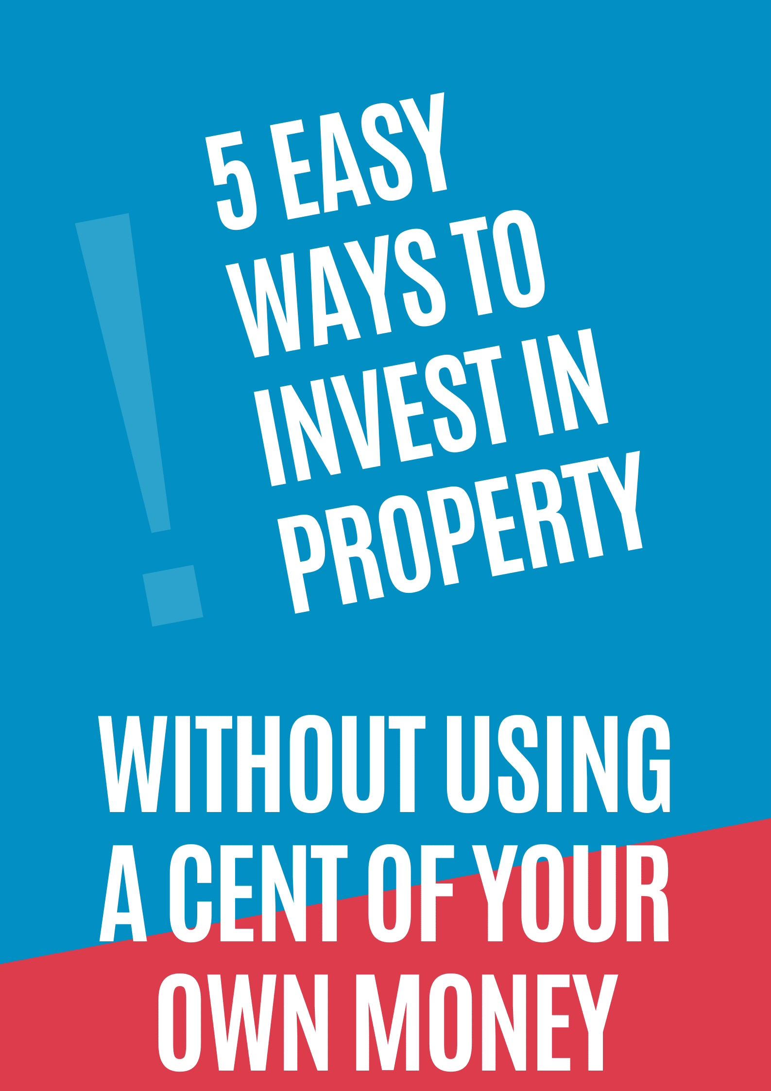 invest in property without your own money