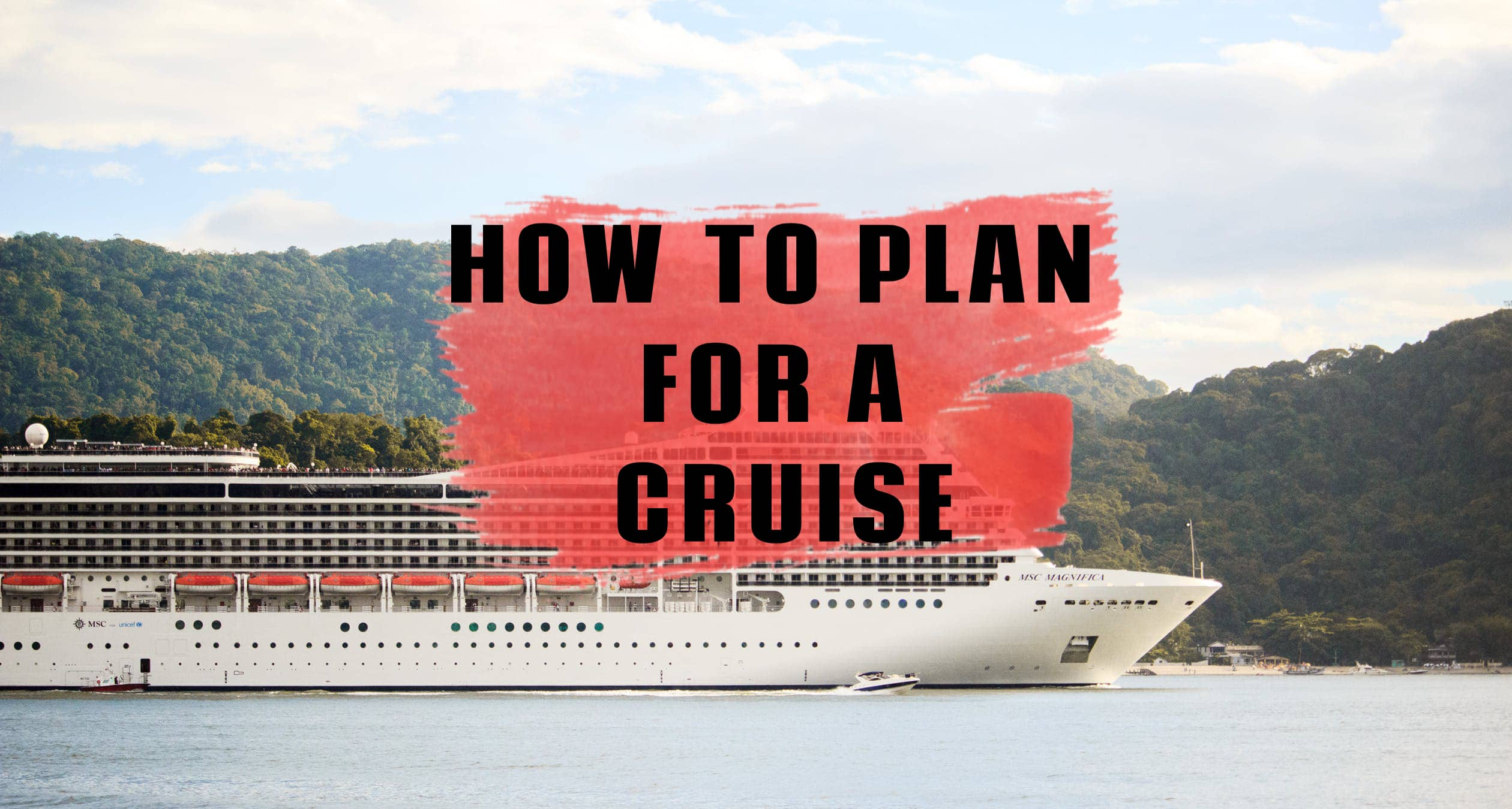 Prepare for your cruise vacation