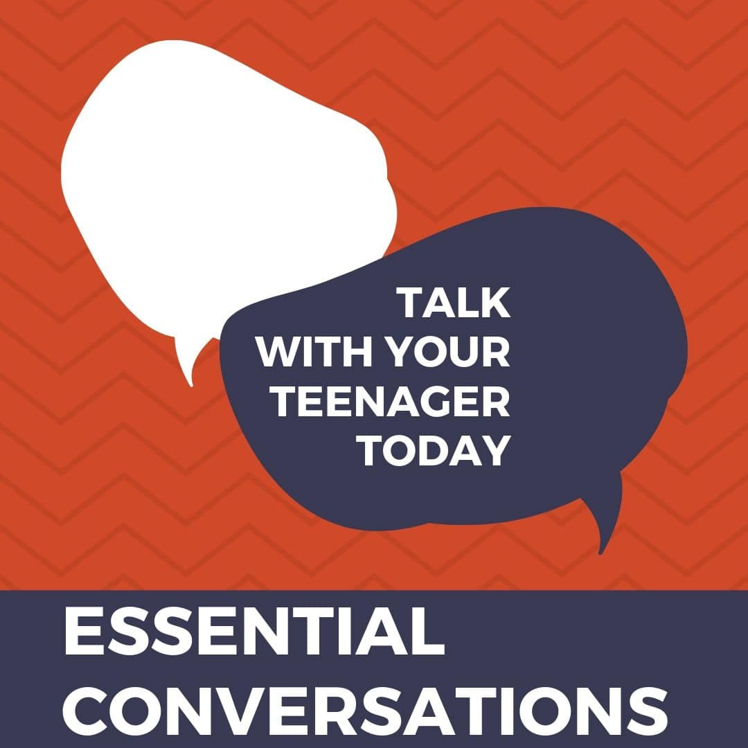 Essential Conversations to have with your teenagers