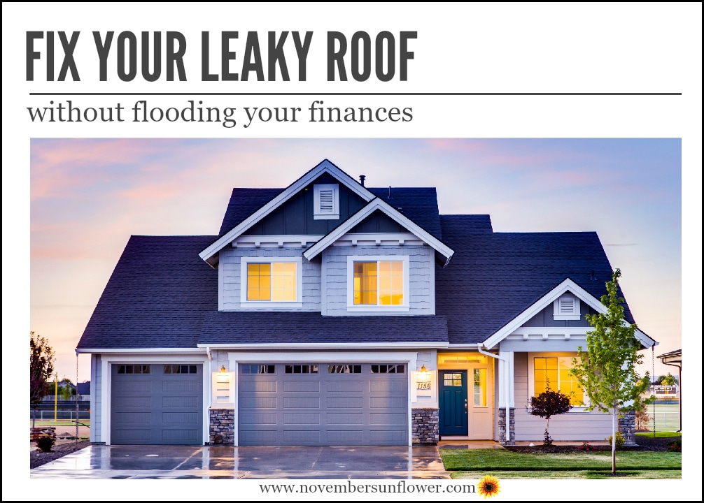 Fix Your Leaky Roof