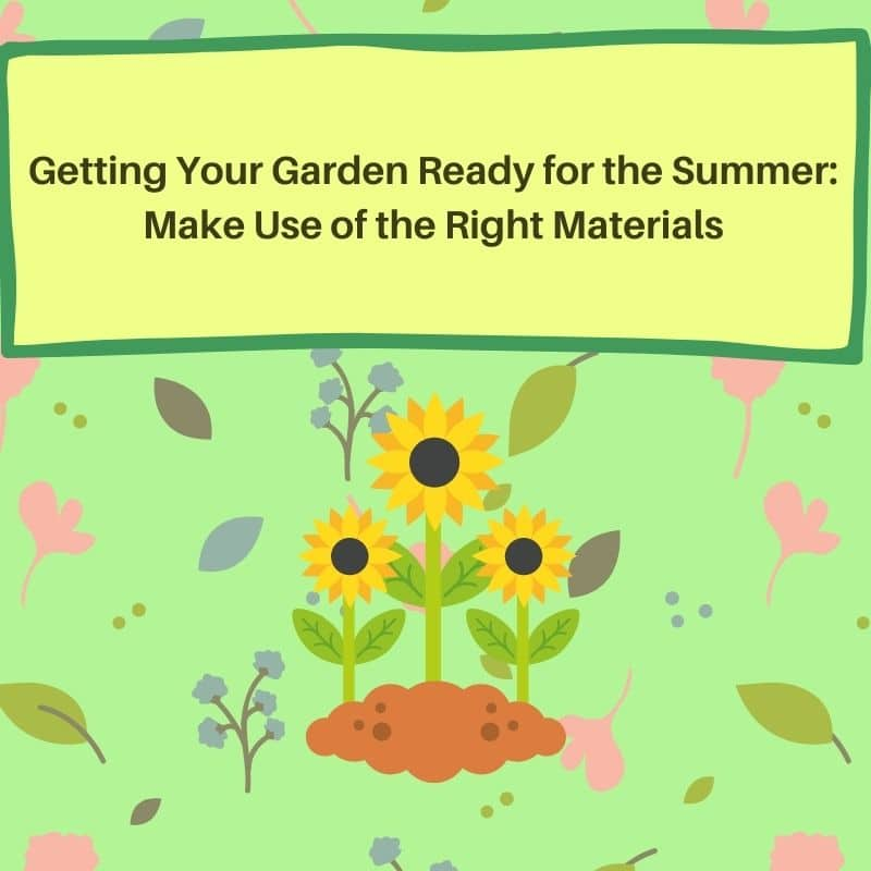 getting your garden ready for summer