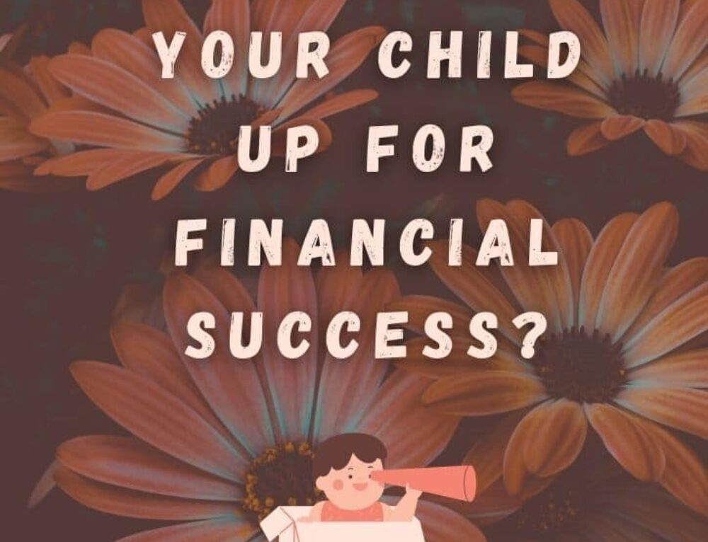 How to Set Your Child Up for Financial Success