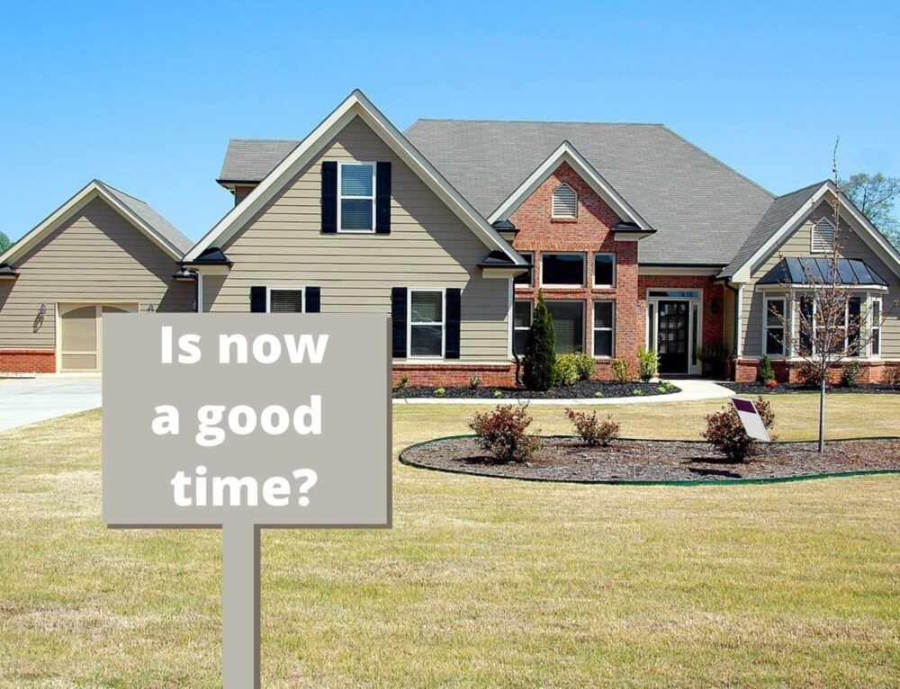 Is Now A Good Time To Buy A New Home?