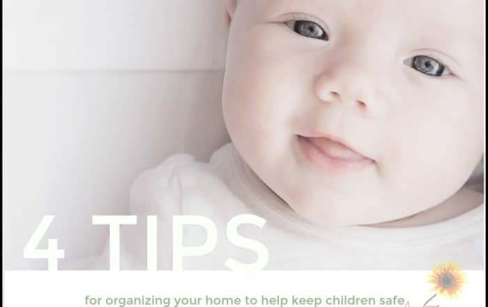 Tips on how to organize your home to keep kids safe