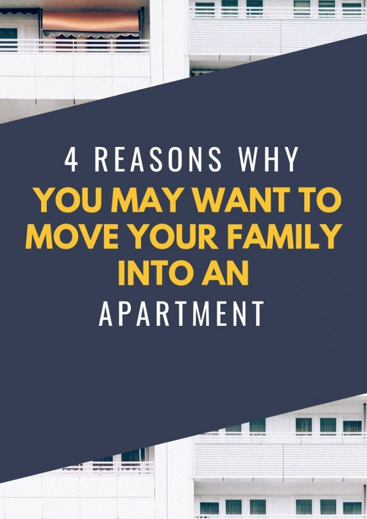 Move Your Family into an apartment