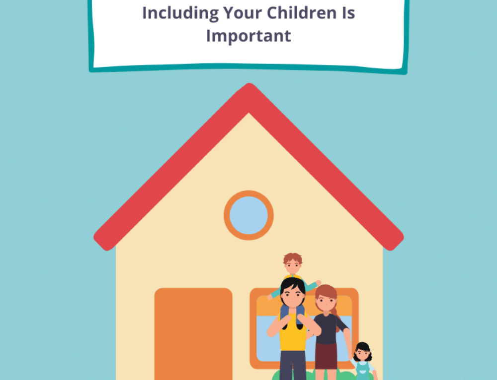 Include your children on the hunt for a new home