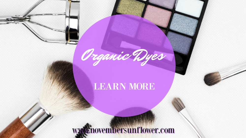 Learn more about Organic Dyes in Cosmetics