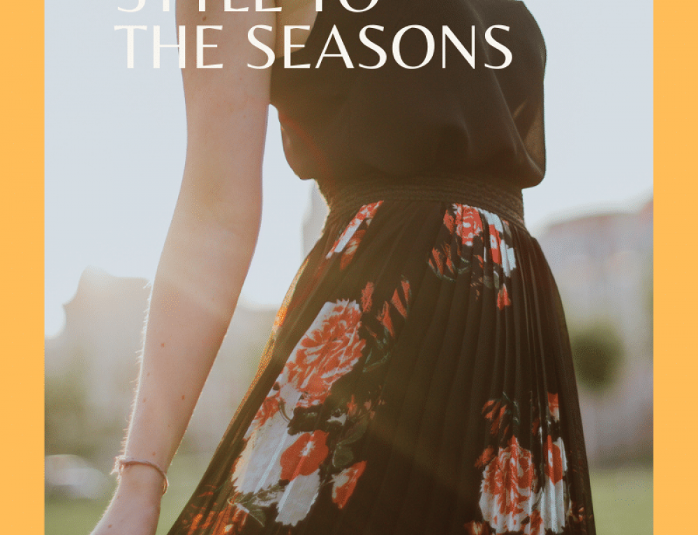 Suiting Your Dress Style to the Seasons