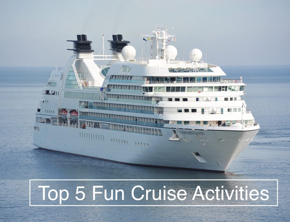 Top 5 Fun Cruise Activities To Enjoy