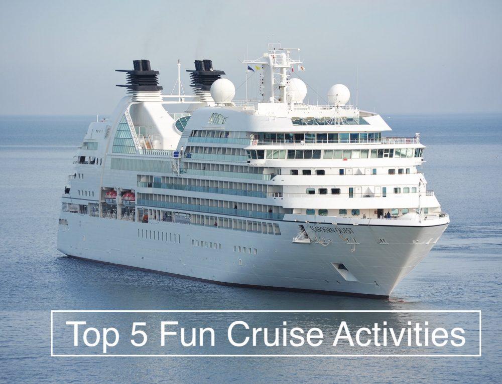 Top 5 Fun Cruise Activities To Enjoy