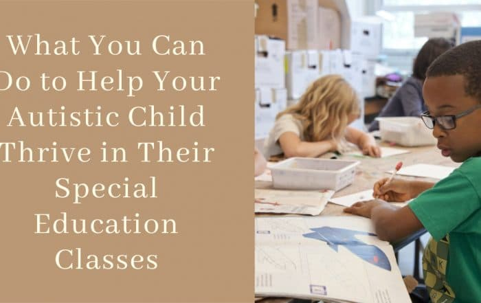 help your autistic child in special education classes