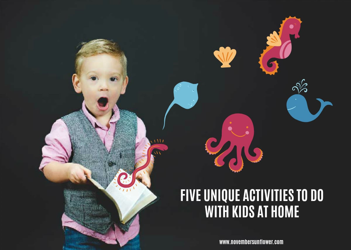 unique activities to do with kids at home