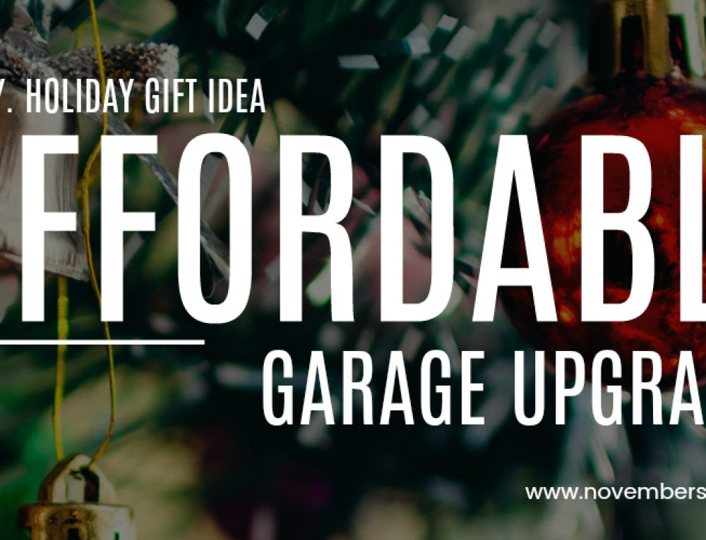4 Affordable Garage Upgrades to Surprise Dad This Christmas