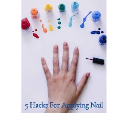 hacks for applying nail polish