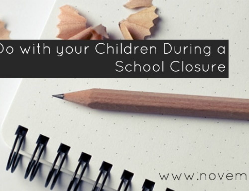 Things You Can Do With Your Children During a School Closure