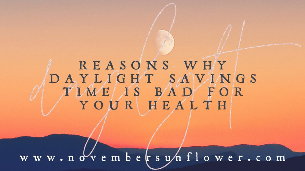 daylight savings time is bad for your health