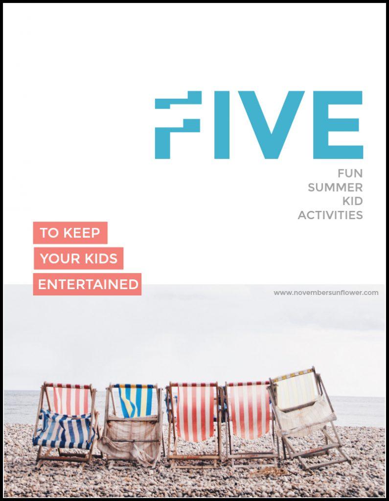 5 fun summer kid activities