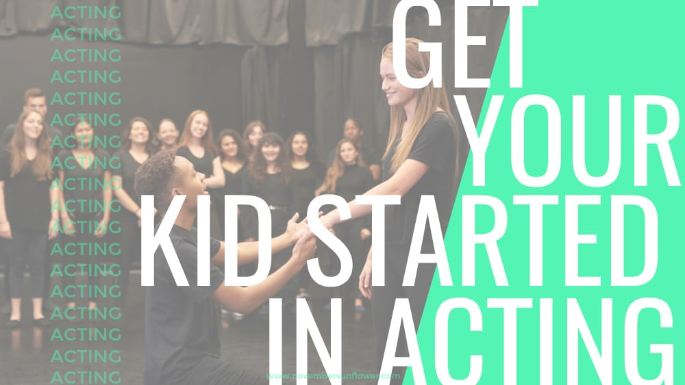 Get your kids started in acting