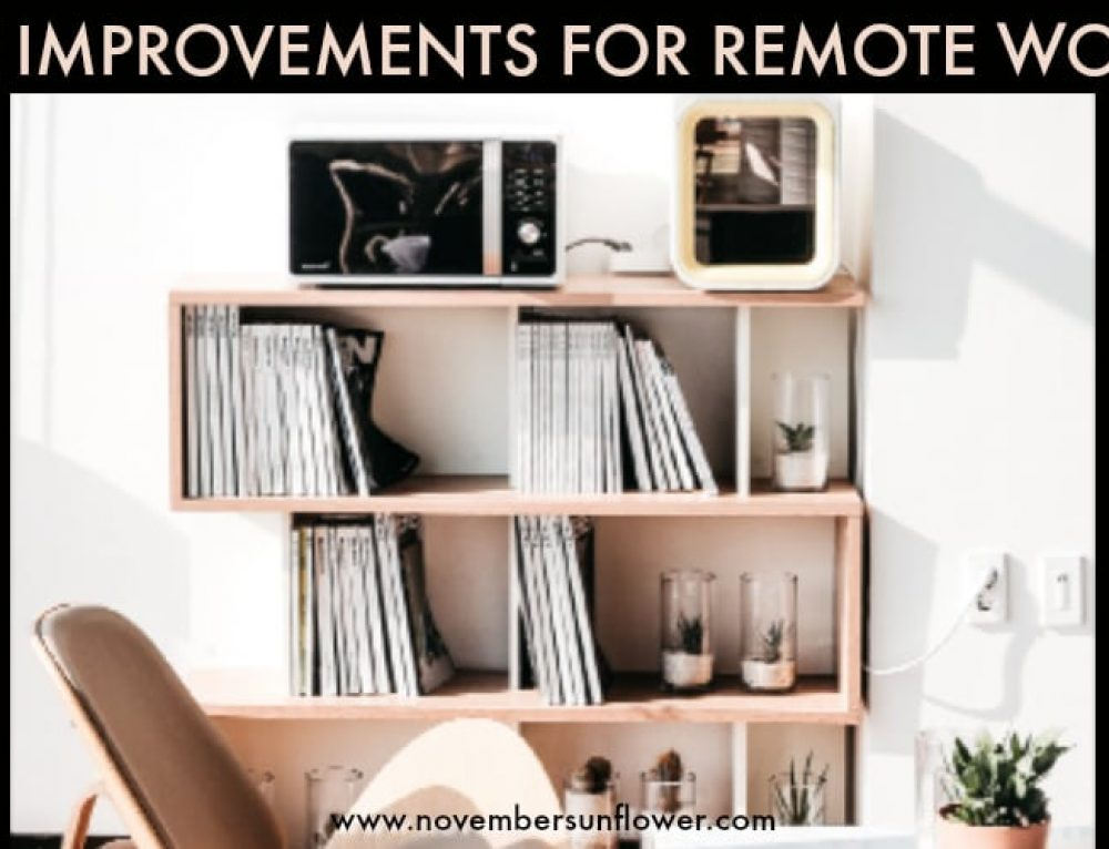 Home Improvements for Remote Workers
