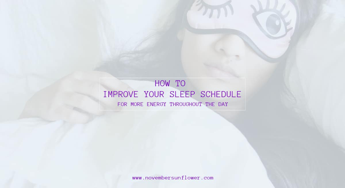 improve your sleep schedule