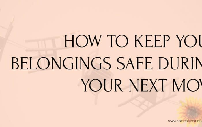 how to keep your belongings safe during your next move