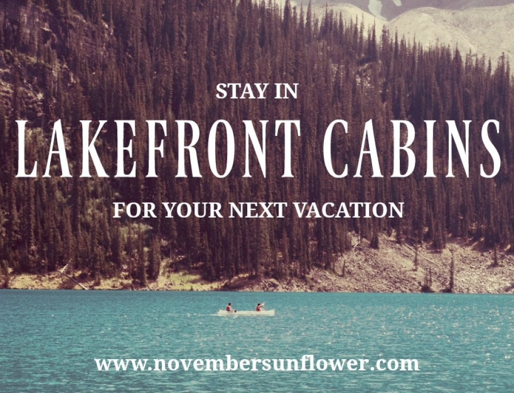 Lakefront cabins offer peace of mind