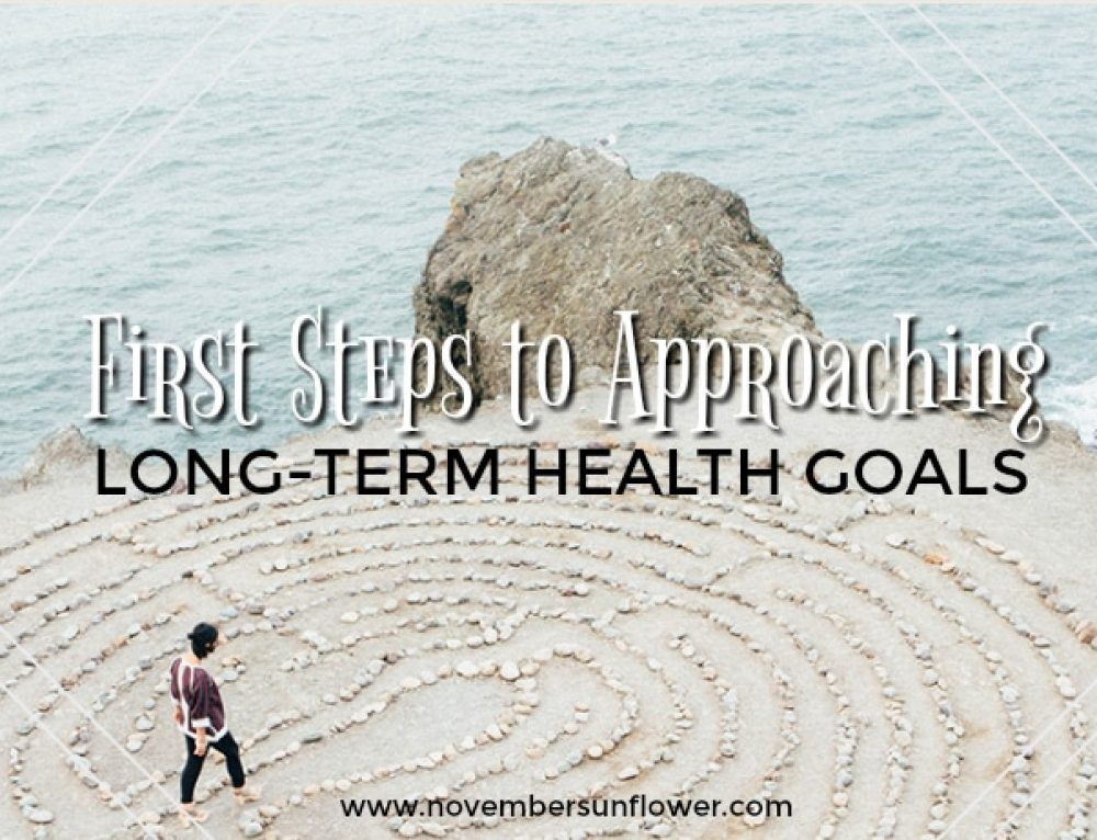 First Steps to Approaching Long-Term Health Goals