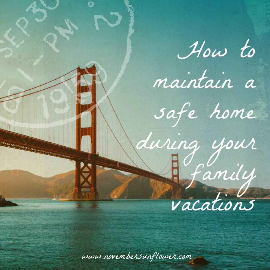 San Francisco Bridge - Maintain home security