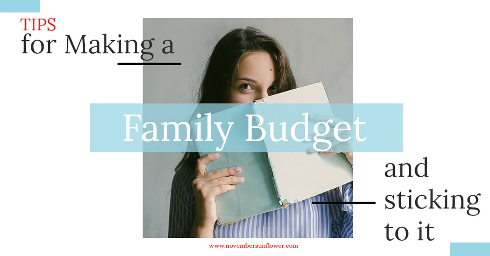 tips for making a family budget and sticking to it