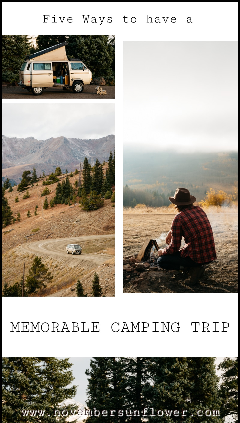 5 tips to have a memorable camping trip this summer