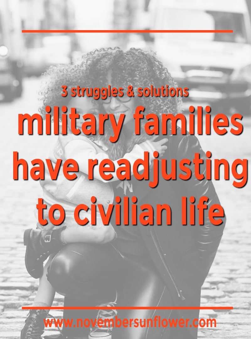 military families struggling with readjusting to civilian life
