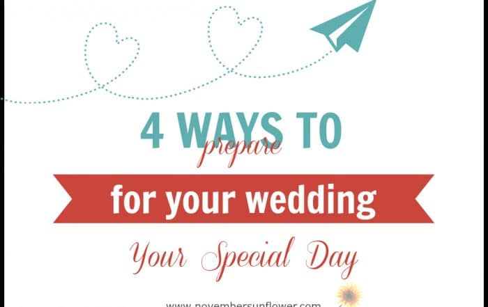 4 ways to prepare for your wedding
