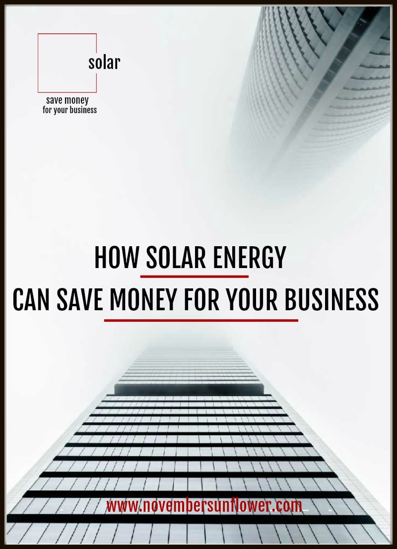 how solar energy can save money for your business