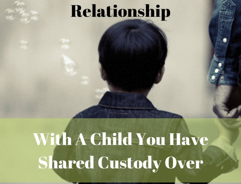 4 ways to keep a good relationship with your child even with shared custody