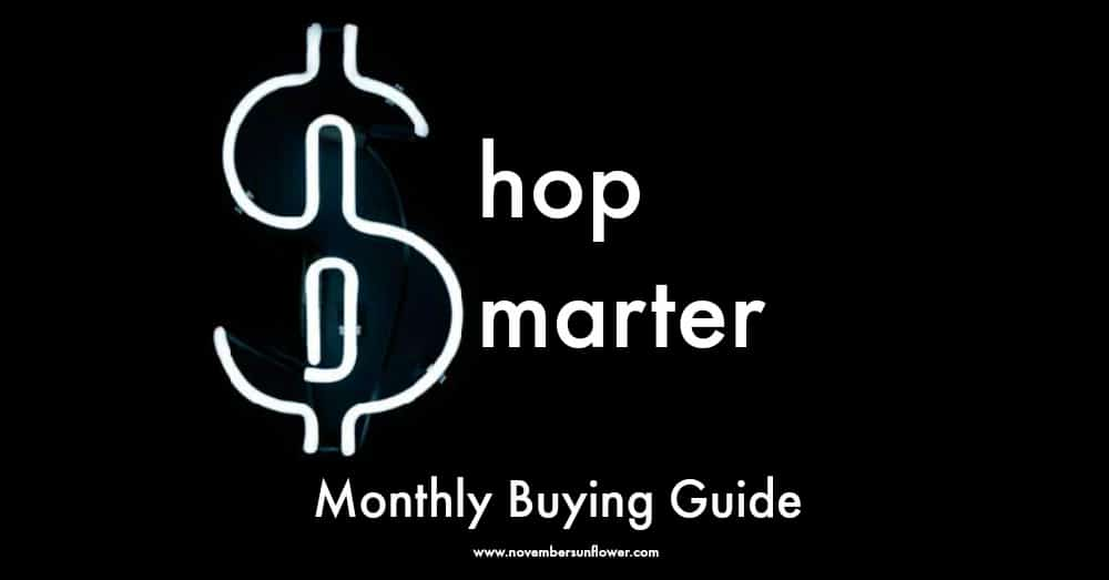 Smart Shopper Monthly Buying Guide