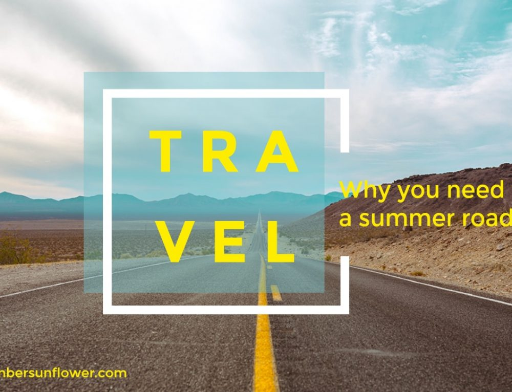 Here's why you need to plan a summer road trip
