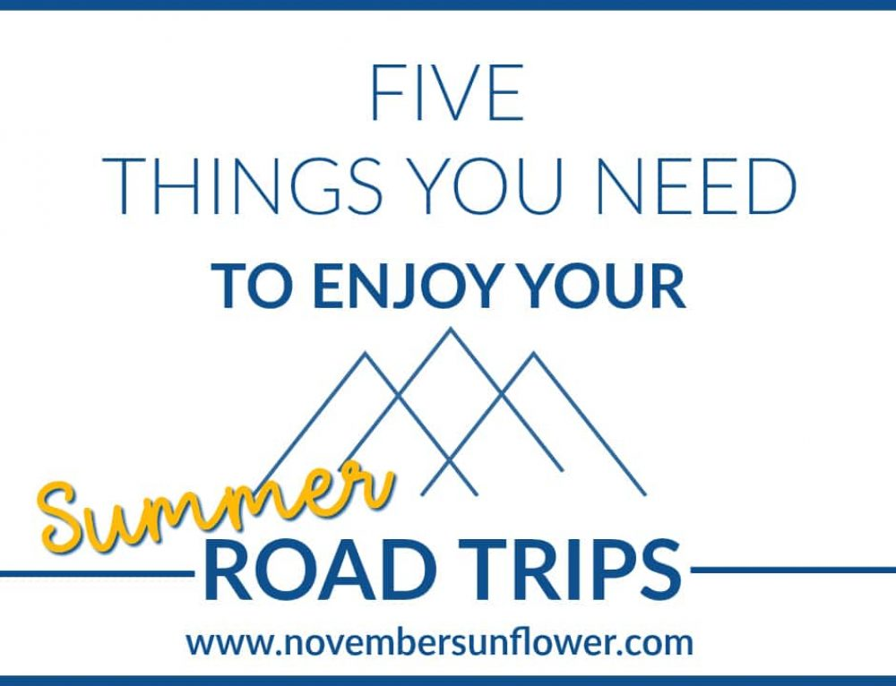 5 Things You Need to Enjoy Your Summer Road Trips