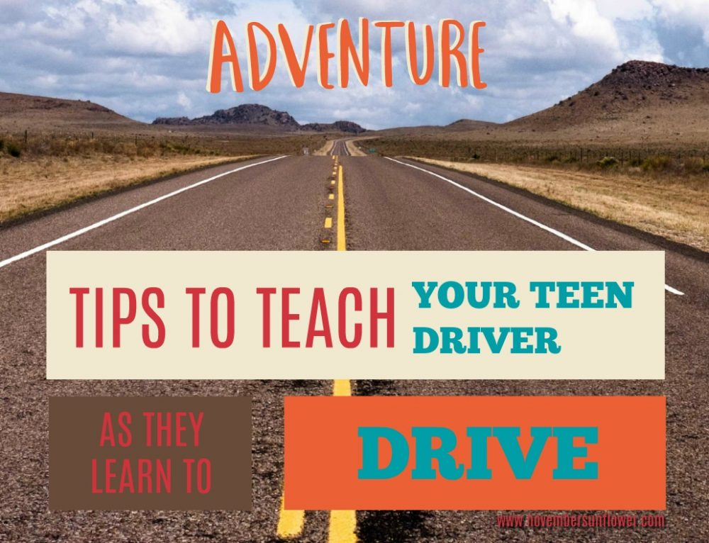 Tips to Teach Your Teen Driver as they learn to drive