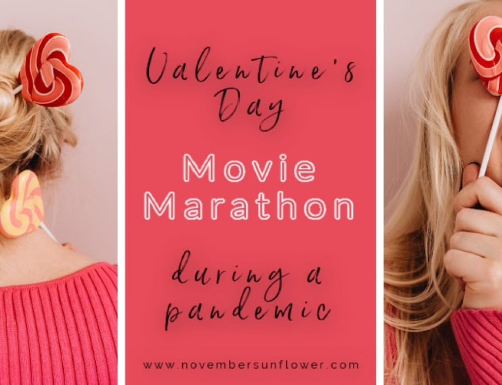 Pandemic Valentine's Day Movie Marathon